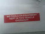 Stick On 50mm x 200mm 'No tools or eqipments are kept in this vehicle overnight'