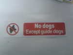 Stick On 50mm x 200mm 'N0 Dogs Exept Guide Dogs'