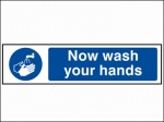 Stick On 50mm x 200mm 'Now Wash Your Hands'