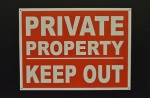 Stick On 50mm x 200mm 'Private Property Keep Out'